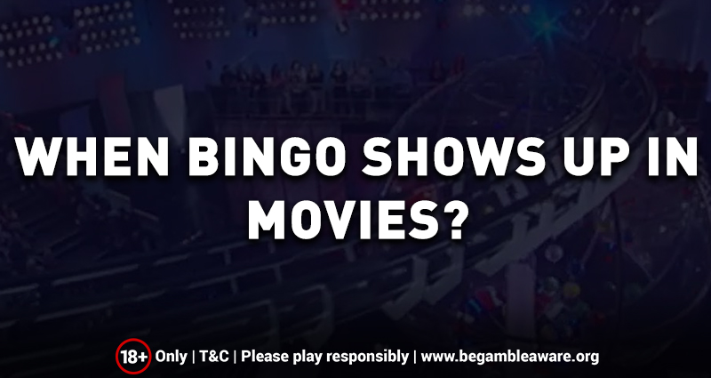 When Online Bingo Games shows up in Movies