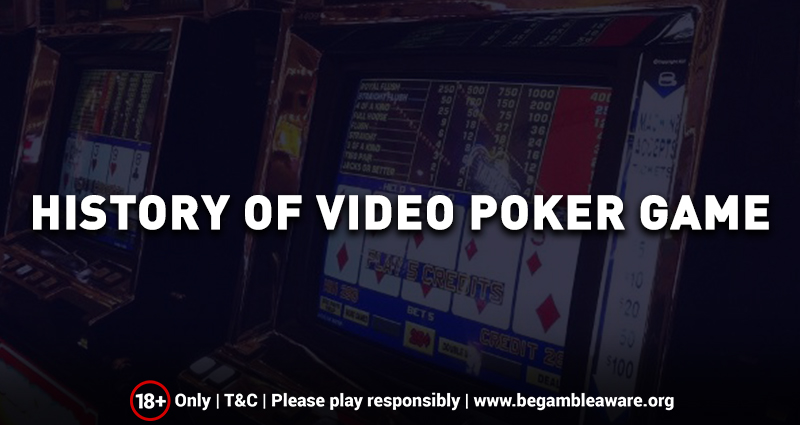 History of Video Poker Games
