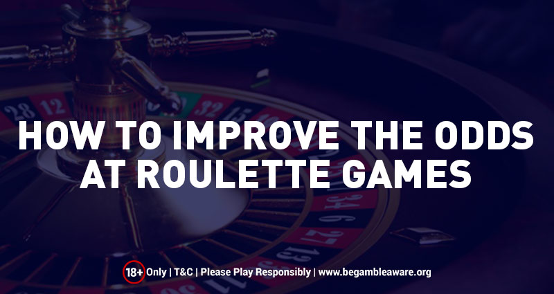 How To Improve the Odds at Online Roulette Games?