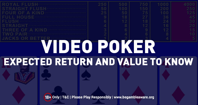 Video Poker – Returns And Values to Know